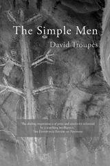 A poem: The Simple Man Arriving Through the Fields by David Troupes